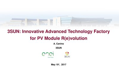 3sun: innovative advanced tecnology factory for pv module R(e)volution