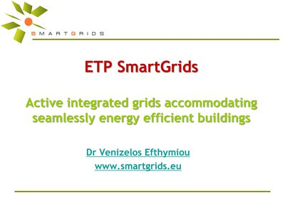 Active integrated grids accommodating seamlessly energy efficient buildings