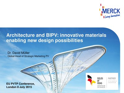 Architecture and BIPV: innovative materials enabling new design possibilities