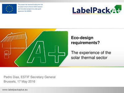 Eco-Design requirements ? The experience of the solar thermal sector