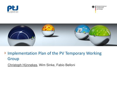 Implementation Plan of the PV Temporary Working Group