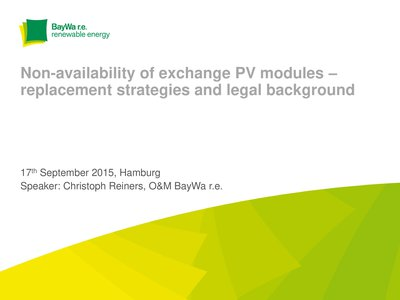 Non-availability of exchange PV modules replacement strategies and legal background