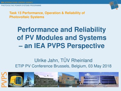 Performance and reliability of PV modules and systems – An IEA PVPS perspective