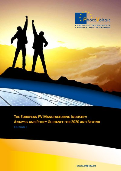 The European PV manufacturing Industry: analysis and policy guidance for 2020 and beyond - Edition I